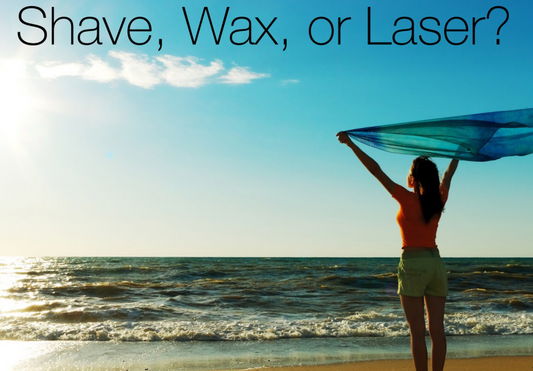 Shaving, Waxing or Laser?